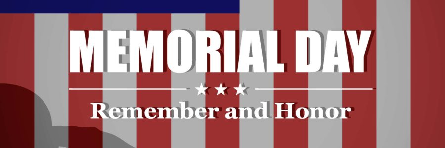 Memorial Day – May 25th, 2020